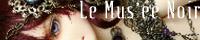 Le Mus'ee Noir (レ ミュゼ ノワール)